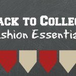 2015 Back to College Fashion Essentials